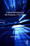 download ebook critical discourses of the fantastic, 1712–1831 pdf epub