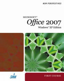 New Perspectives on Microsoft Office 2007, First Course, Windows XP Edition