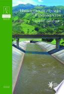 HIDRAULICA DE CANALES   FUNDAMENTOS