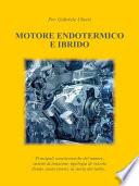 Motore Endotermico ed Ibrido
