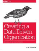 Creating A Data Driven Organization