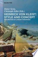 Heinrich von Kleist  Style and Concept