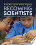 Becoming Scientists Holding The Expectation That All Students Can