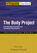 The Body Project Promoting Body Acceptance And Preventing Eating Disorders Facilitator Guide