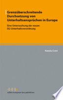 Grenzüberschreitende Durchsetzung von Unterhaltsansprüchen in Europa