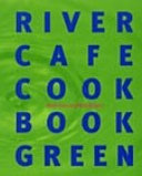 River Cafe Cook Book Green