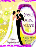 You Are Mine  2015