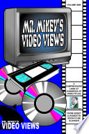 Mr  Mikey s Video Views  Volume One