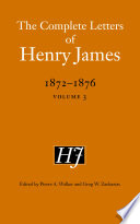 The Complete Letters of Henry James, 1872-1876: