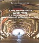 Il memoriale italiano di Auschwitz e il cantiere blocco 21