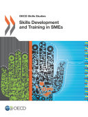 OECD Skills Studies Skills Development and Training in SMEs