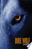 Dire Wolf : returned to their genetic origins, the dire...
