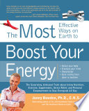 The Most Effective Ways on Earth to Boost Your Energy