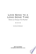 Love Song to a Long Gone Time