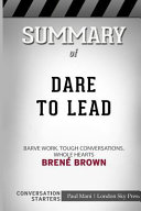 Summary Of Dare To Lead Brave Work Tough Conversations Whole Hearts Conversation Starters