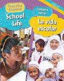 School Life/ La Vida Escolar