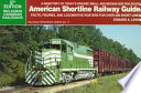 American Shortline Railway Guide