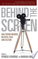 Ebook Behind the Screen Epub Spencer Lewerenz,Barbara Nicolosi Apps Read Mobile