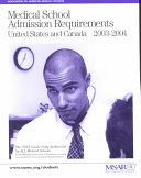 Medical School Admission Requirements  United States and Canada  2003 2004
