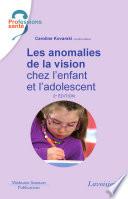 Les anomalies de la vision chez l enfant et l adolescent  2     d