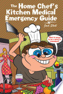 The Home Chef S Kitchen Medical Emergency Guide