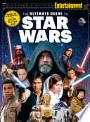 ENTERTAINMENT WEEKLY The Ultimate Guide to Star Wars Updated   Revised