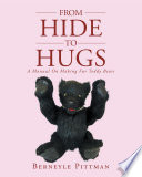 From Hide To Hugs