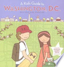 A Kid s Guide to Washington  D C