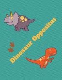 cover img of Dinosaur Opposites