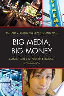 Big Media, Big Money