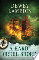A Hard, Cruel Shore : times book review the year 1809 starts out...