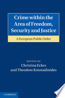 Crime within the Area of Freedom  Security and Justice