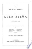 The Poetical Works Of Lord Byron Complete In One Volume Collected And Arranged With Illustrative Notes By Thomas Moore Lord Jeffrey Sir Walter Scott C C With A Portrait Etc