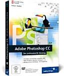 Adobe Photoshop CC : der professionelle Einstieg ; [Grundlagen und Techniken verständlich erklärt ; Bilder korrigieren, Retuschen, Montagen u.v.m. ; mit über 60 Praxis-Workshops - inkl. Beispielbilder ; DVD-ROM alle Beispieldateien der Workshops, Video-Lektionen zu Werkzeugen, Ebenen und Bildkorrekturen]
