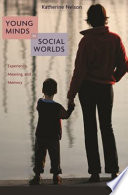 Young minds in social worlds