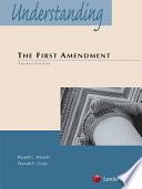 Understanding The First Amendment