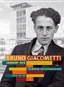 Bruno Giacometti erinnert sich