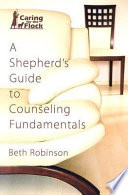 A Shepherd S Guide To Counseling Fundamentals