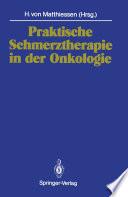 Praktische Schmerztherapie in der Onkologie