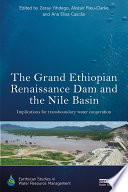 The Grand Ethiopian Renaissance Dam and the Nile Basin