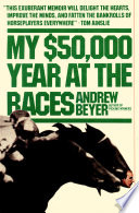 My  50 000 Year at the Races