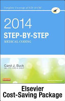 Step By Step Medical Coding 2014 Edition Text Workbook 2015 Icd 9 Cm For Hospitals Volumes 1 2 And 3 Standard Edition 2014 Hcpcs Standard Edition And Ama Cpt 2014 Standard Edition Package