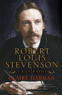 Robert Louis Stevenson  A Biography  Text Only Edition