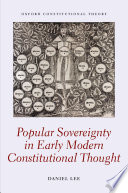 Popular Sovereignty in Early Modern Constitutional Thought