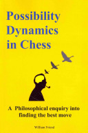 Possibility Dynamics in Chess: A Philosophical Enquiry Into Finding the Best Move