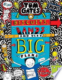 Tom Gates 14  Biscuits  Bands and Very Big Plans Book PDF