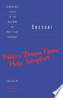 Bossuet  Politics Drawn from the Very Words of Holy Scripture