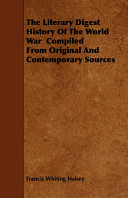 The Literary Digest History of the World War Compiled from Original and Contemporary Sources