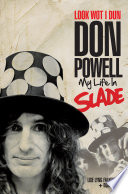 Look Wot I Dun  Don Powell of Slade