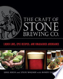 The Craft of Stone Brewing Co